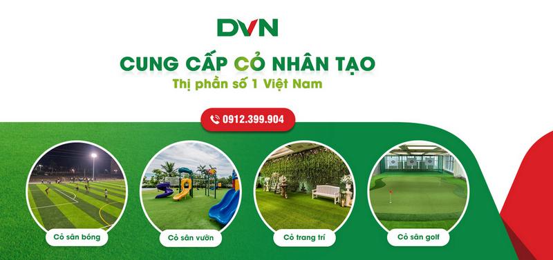 DVN - Cỏ Nhân Tạo số 1 Việt Nam